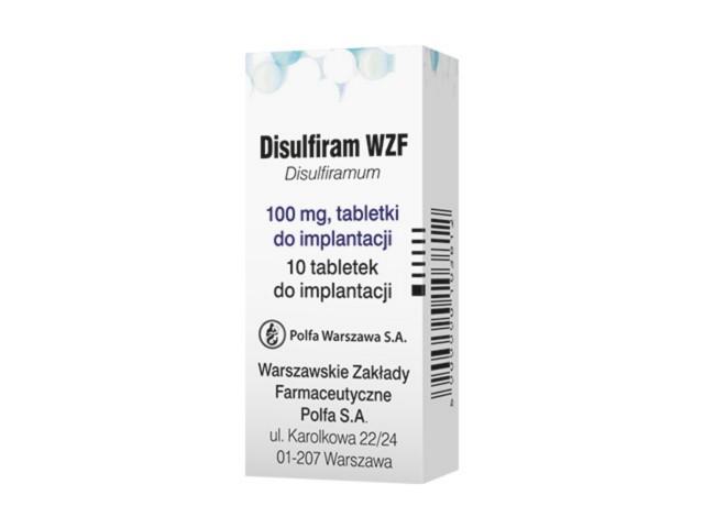 Disulfiram WZF interakcje ulotka tabletki do implantacji 0,1 g 10 tabl.
