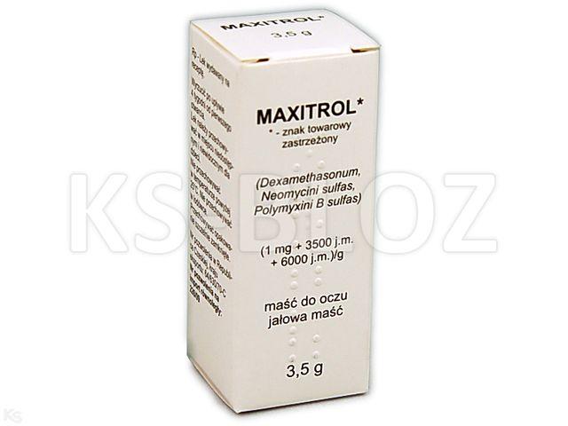 Maxitrol interakcje ulotka maść do oczu (1mg+3500j.m.+6000j.m.)/g 3.5 g