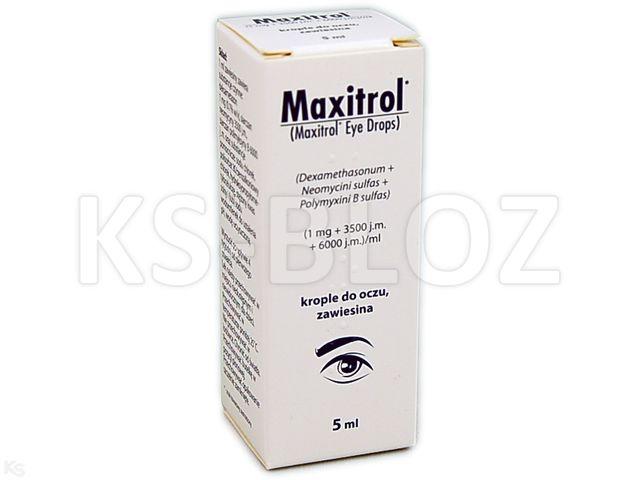 Maxitrol interakcje ulotka krople do oczu, zawiesina (1mg+3500j.m.+6000j.m.)/ml 5 ml